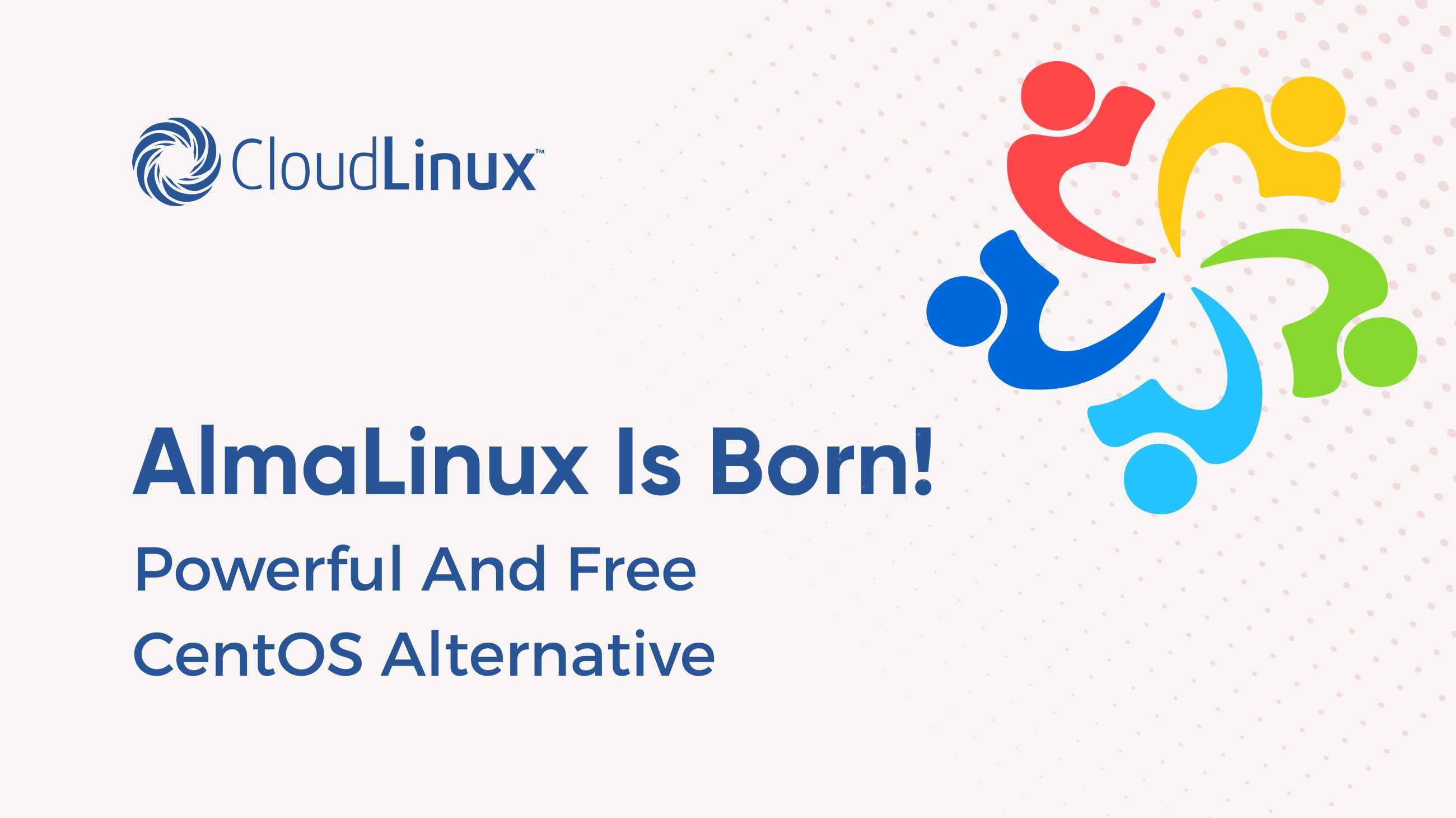 AlmaLinux is born! CentOS alternative