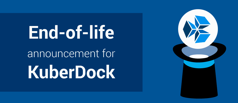 End-of-sale & end-of-life announcement for KuberDock